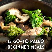 Go-To Paleo Meals