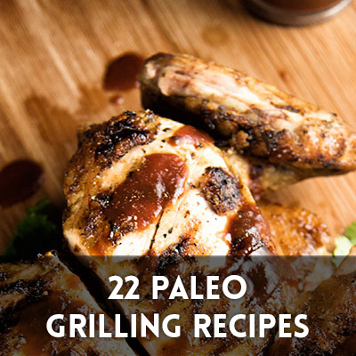22 Paleo Grilling Recipes