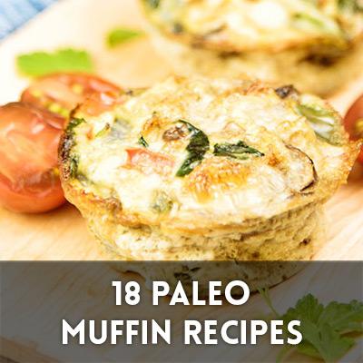 18 Paleo Muffin Recipes