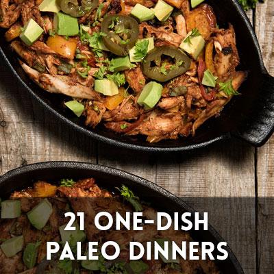 21 One-Dish Paleo Dinner Recipes