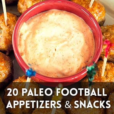 20 Paleo Football Season Appetizers & Snacks