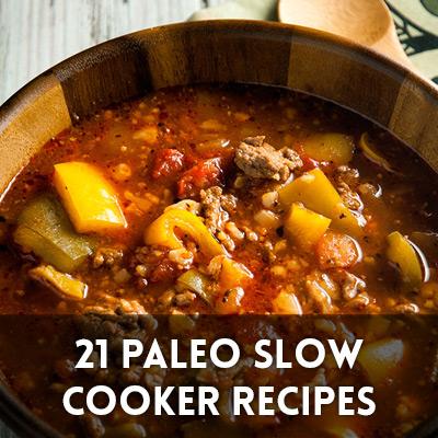 21 Paleo Slow Cooker Recipes